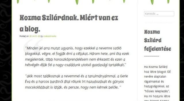Gerle Éva célja, hogy Kozma Szilárdtól elriassza a megrendelőket